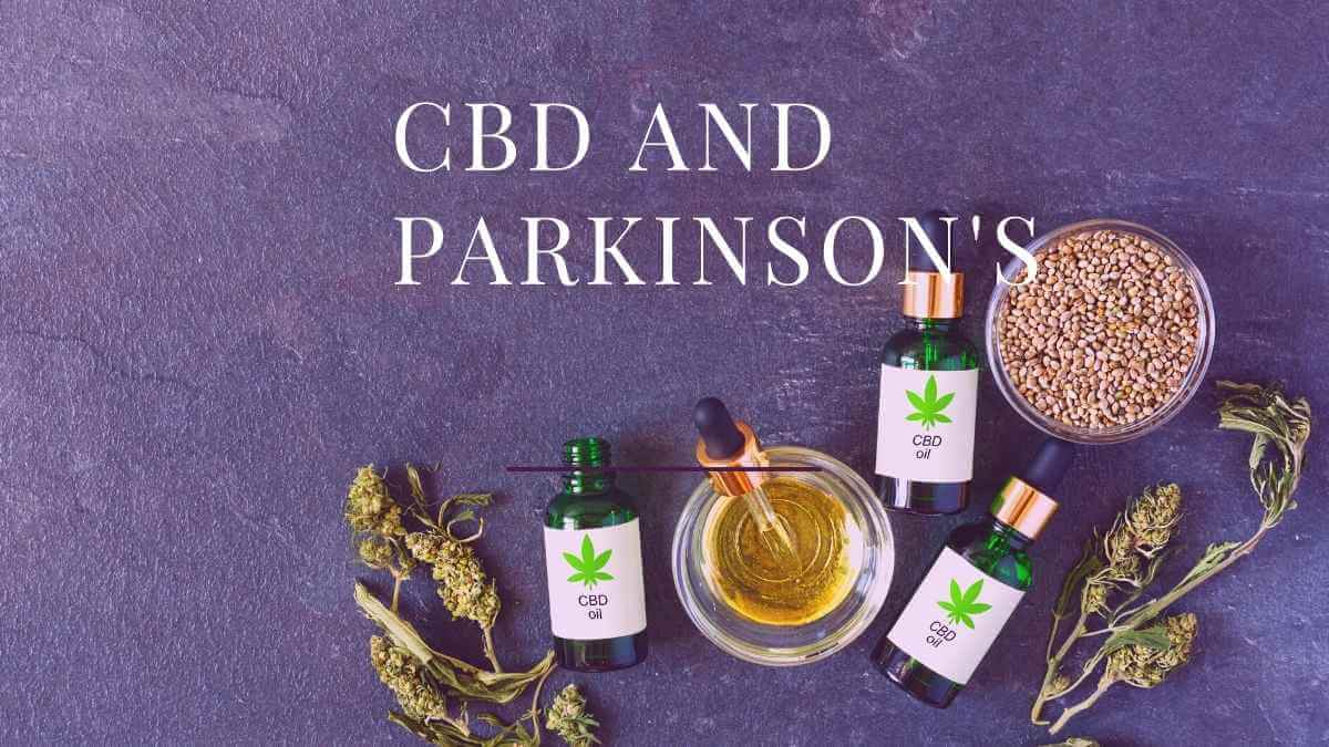 CBD and Parkinson's: Everything you need to know.