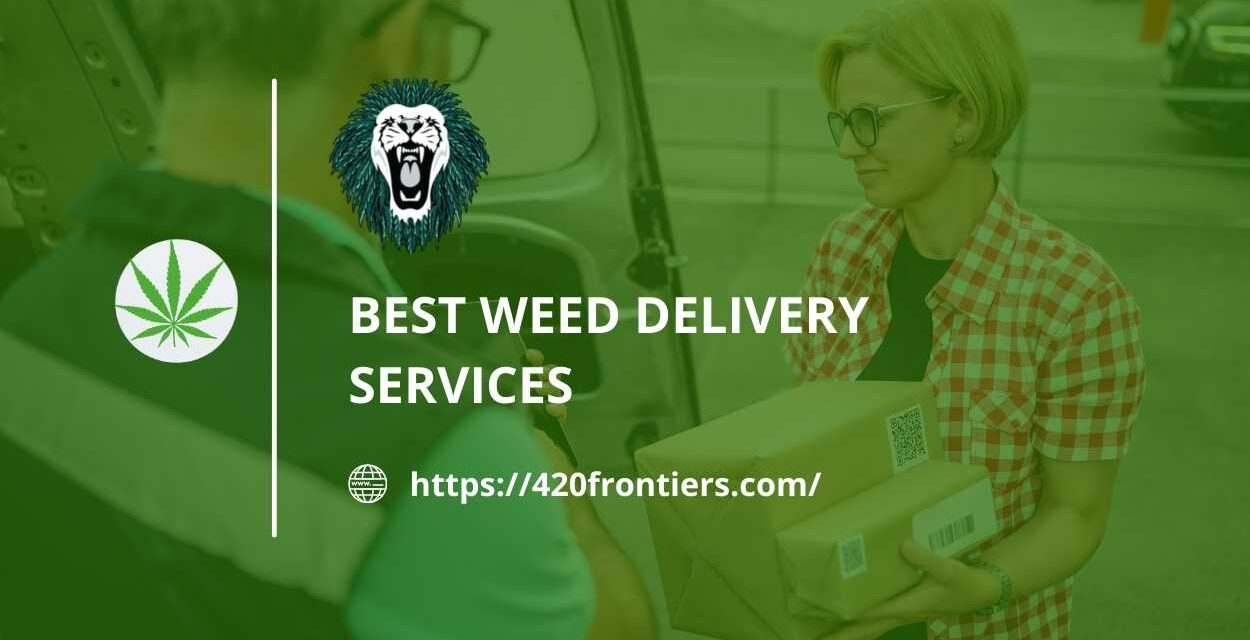 Scoot off the copious rush for availing the best weed delivery services